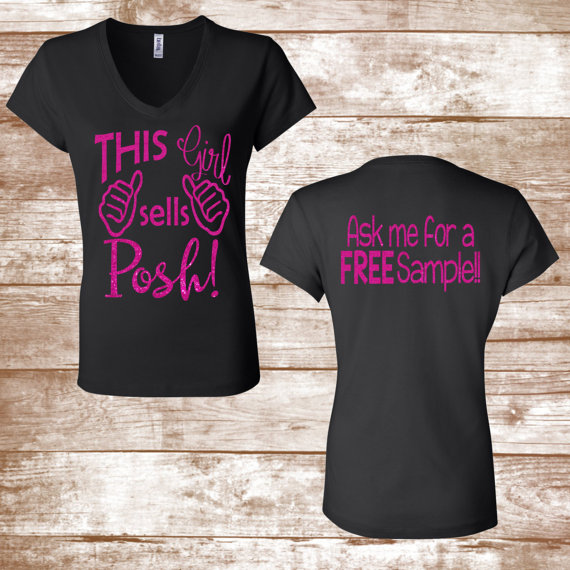 This Girl Sells Posh! (Front) Ask Me For A FREE Sample (Back)- Blitz  Glitter Posh shirt - Posh Glitter Shirt - Posh Inspired Shirt