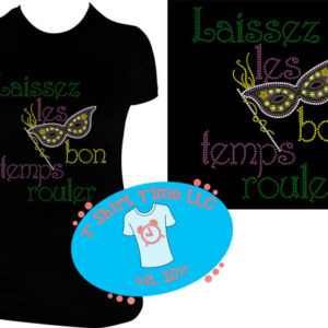 418402093 Laissez Les Bon Temps Rouler Mardi Gras Mask Bling Rhinestone Shirt Kids  Adult Womens Size Newborn – Adult 3X